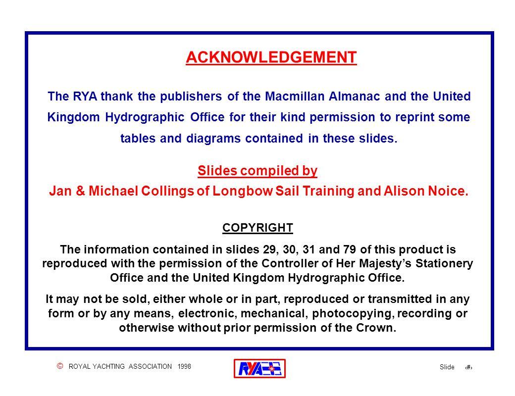 © ROYAL YACHTING ASSOCIATION 1998 Slide 102 .Departure constraints.