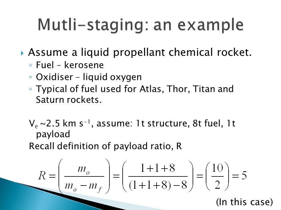  Assume a liquid propellant chemical rocket.