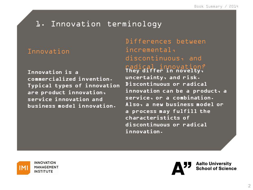 Book Summary / 2014 Comparison between incremental and radical innovation 3 Leifer et al. (2000)