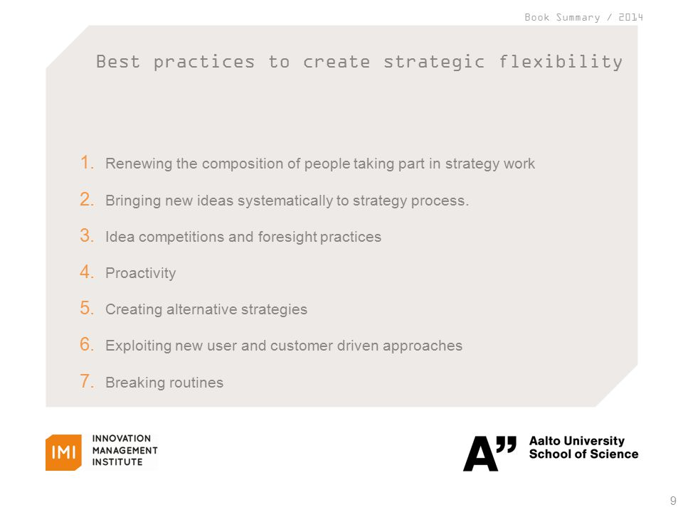 Book Summary / 2014 Best practices to create strategic flexibility 9 1.