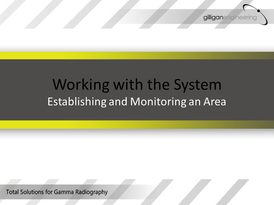 Working with the System Establishing and Monitoring an Area