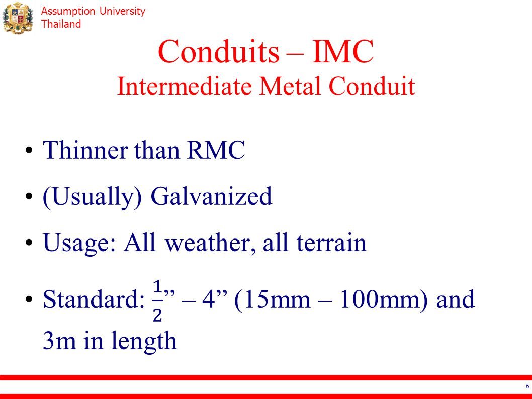 Assumption University Thailand Conduits – IMC Intermediate Metal Conduit 6