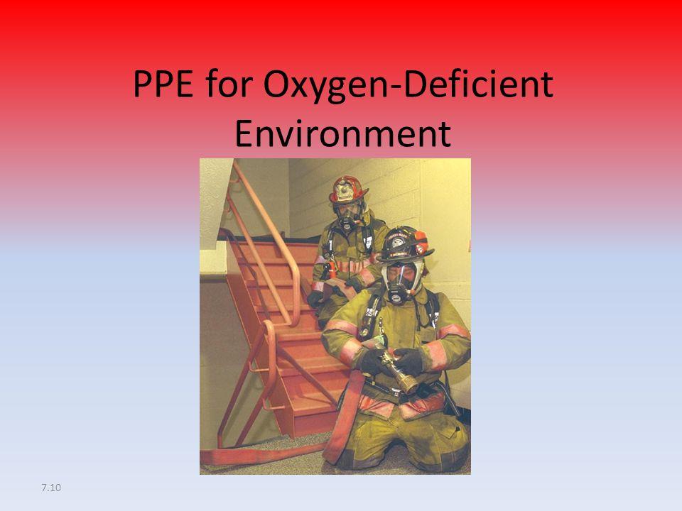 7.10 PPE for Oxygen-Deficient Environment