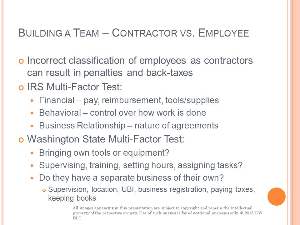 B UILDING A T EAM – C ONTRACTOR VS.