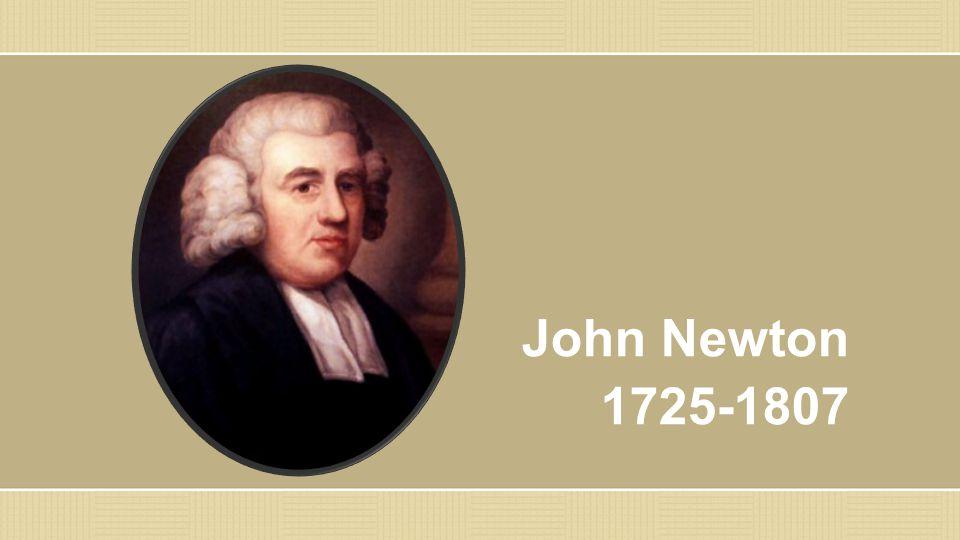 John Newton 1725-1807