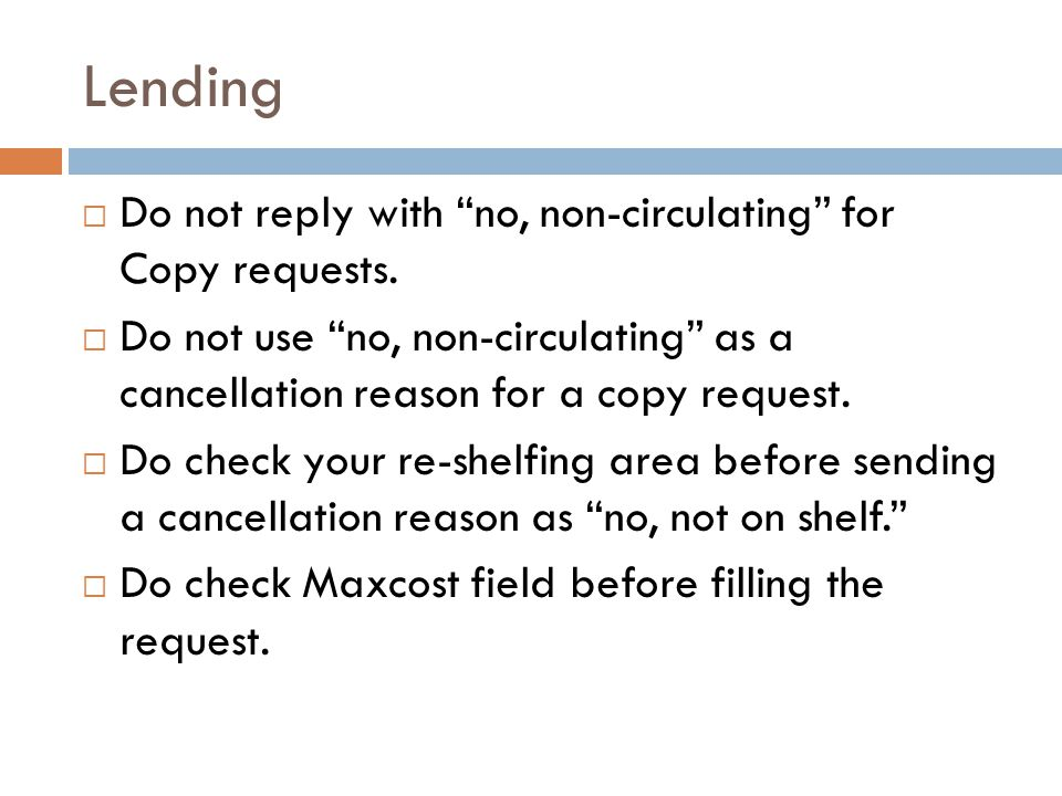 Lending  Do not send a conditional if requested item is checked out or non-circulating.