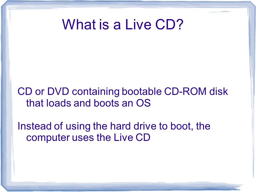 What is a Live CD.
