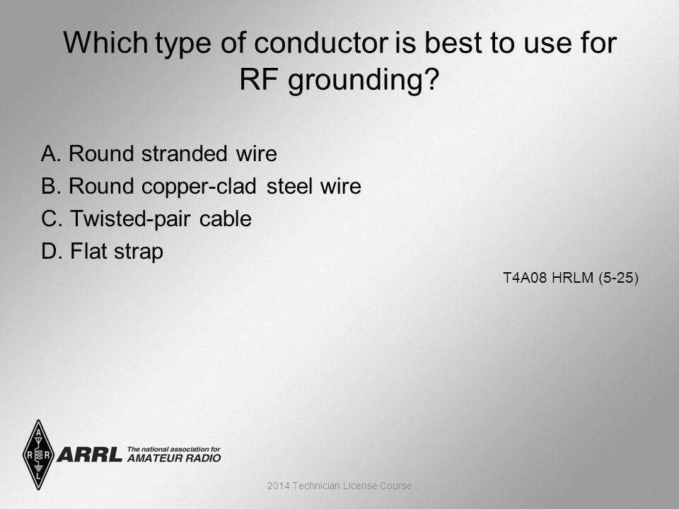 A. Round stranded wire B. Round copper-clad steel wire C.