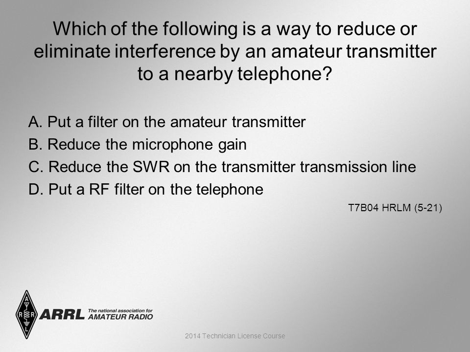 A. Put a filter on the amateur transmitter B. Reduce the microphone gain C.