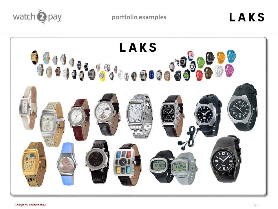 – 5 – Company confidential portfolio examples