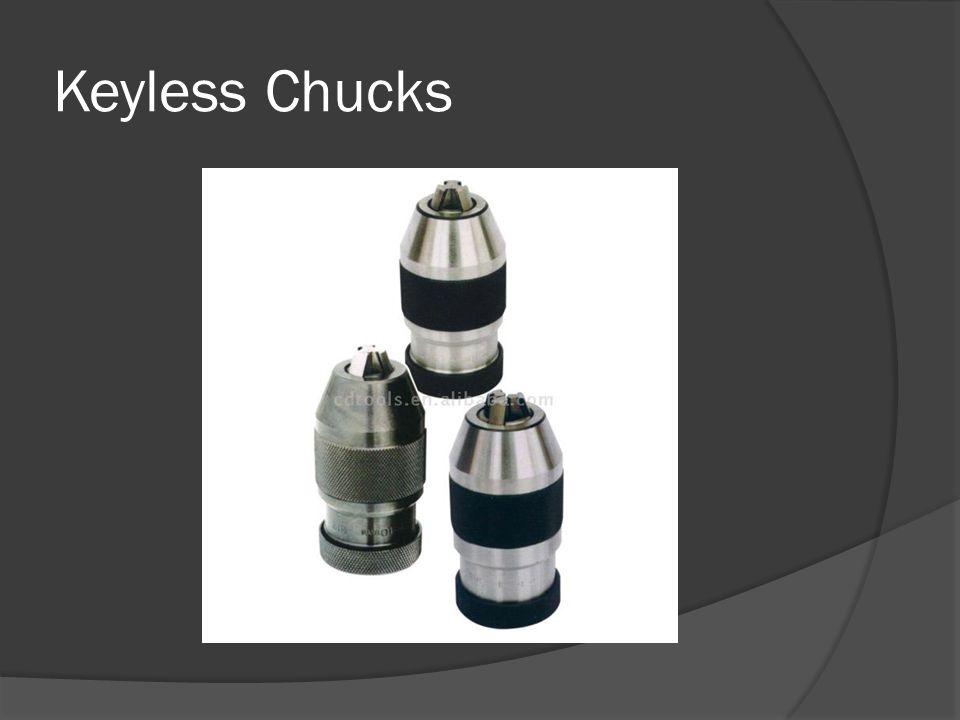 Keyless Chucks