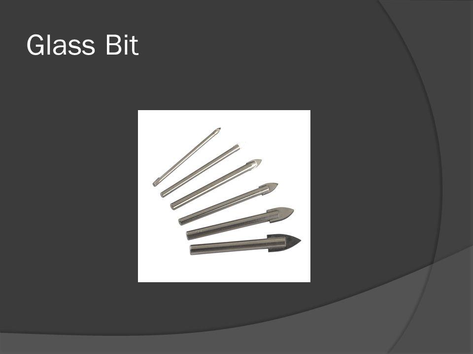 Glass Bit