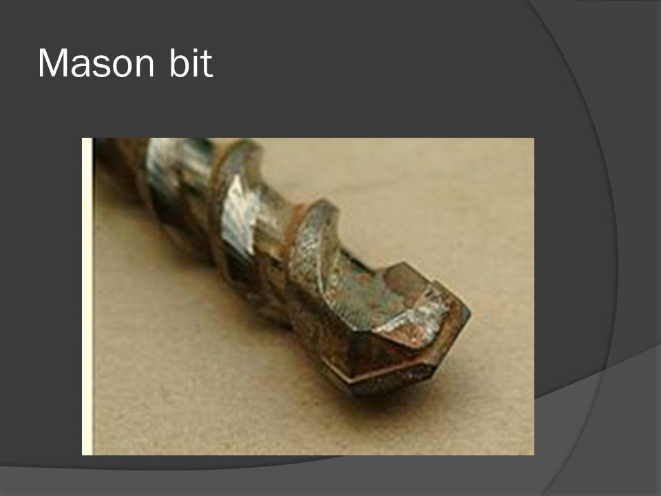 Mason bit