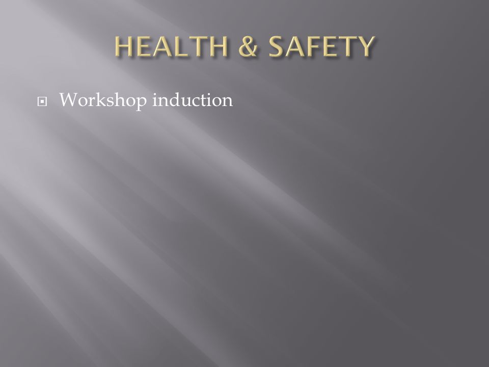  Workshop induction