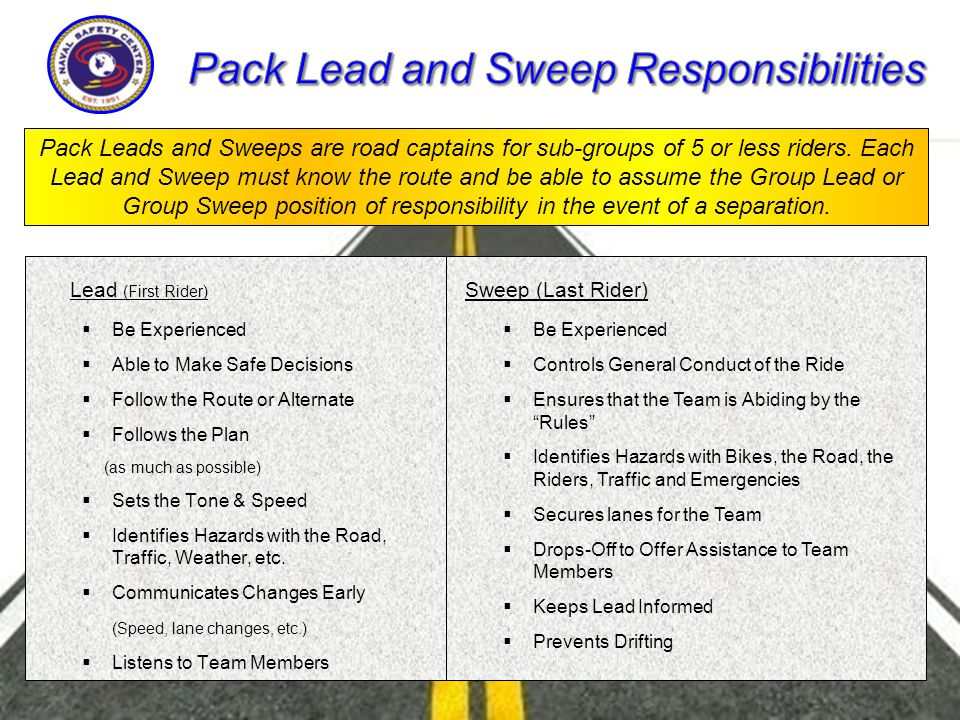 1Jan 2014Group Ride Pack Leads and Sweeps are road captains for sub-groups of 5 or less riders.