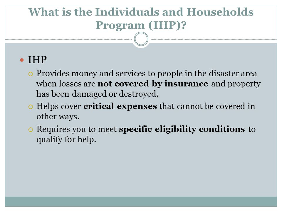 What is the Individuals and Households Program (IHP).