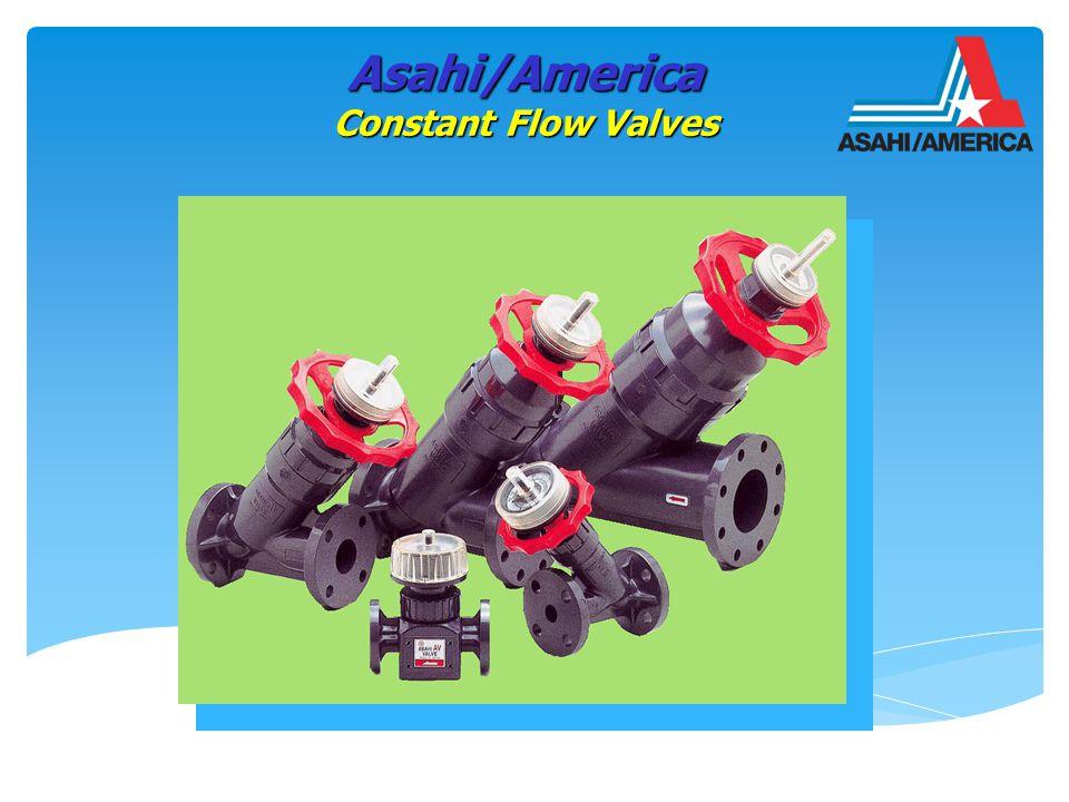 Spring Orifice Plug Spring Orifice Plug 1/2 ,3/4 1 ,2 ,3 ,4 Asahi/America Constant Flow Valves In Line Type Y Type PVC & CPVC ANSI Flanged