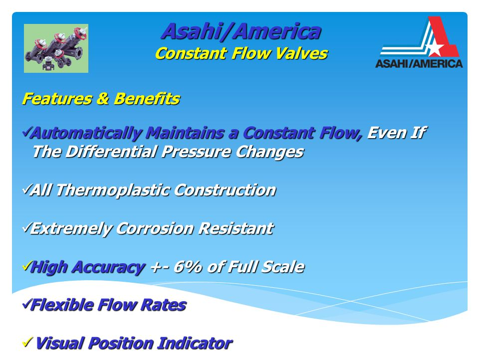 Flexible flow rates Opening degree indicator Calibrated Flow Dial Asahi/America Constant Flow Valves