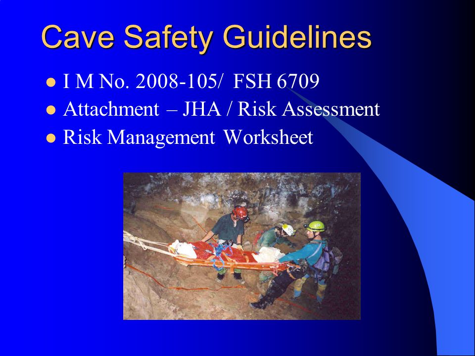 Cave Safety Guidelines I M No.