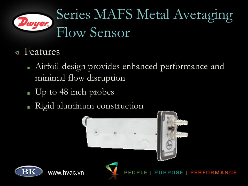 www.hvac.vn Series MAFS Metal Averaging Flow Sensor Features Airfoil design provides enhanced performance and minimal flow disruption Up to 48 inch pr