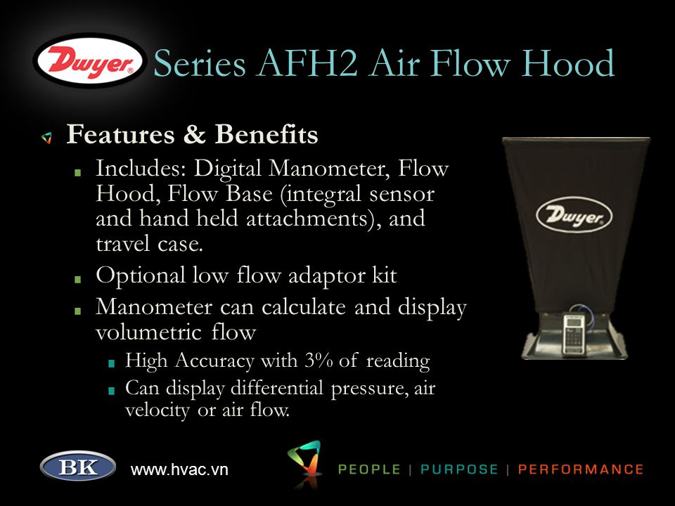 www.hvac.vn Series AFH2 Air Flow Hood Features & Benefits Includes: Digital Manometer, Flow Hood, Flow Base (integral sensor and hand held attachments
