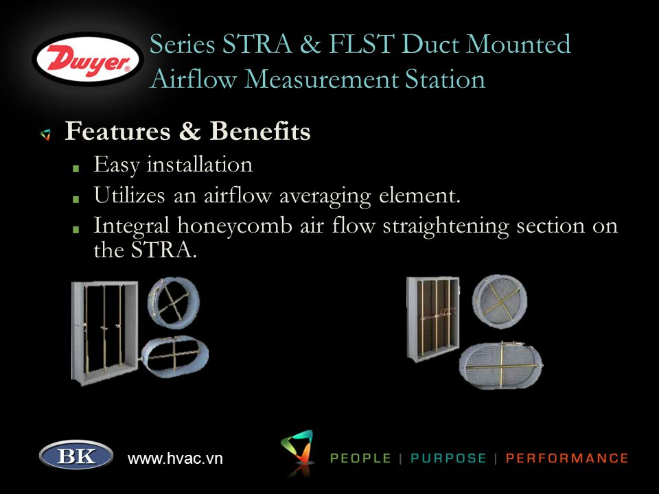 www.hvac.vn Series STRA & FLST Duct Mounted Airflow Measurement Station Features & Benefits Easy installation Utilizes an airflow averaging element. I