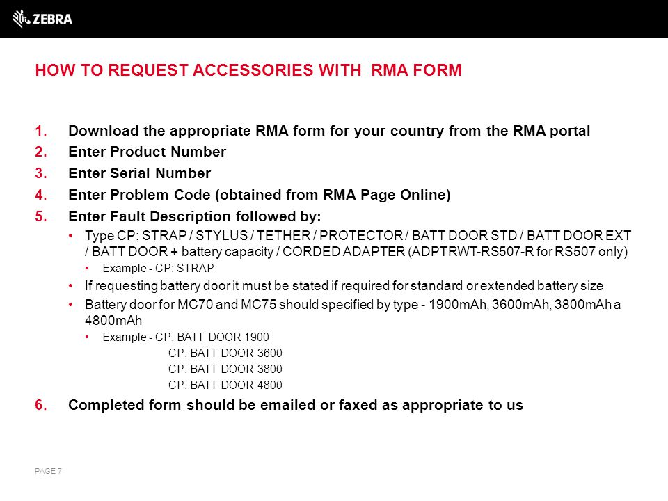 EXAMPLE OF HOW ACCESSORY REPLACEMENT REQUESTS SHOULD BE LOGGED ON THE COUNTRY REPAIR FORM PAGE 8