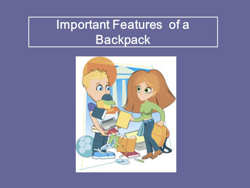 Important Features of a Backpack
