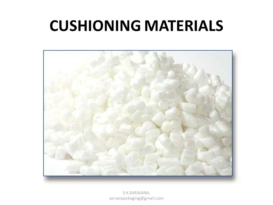 CUSHIONING MATERIALS S.K.SARAVANA, sarvanpackaging@gmail.com