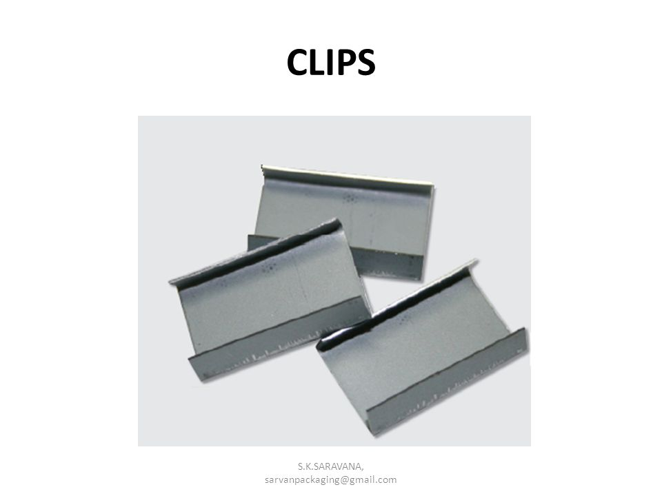CLIPS S.K.SARAVANA, sarvanpackaging@gmail.com