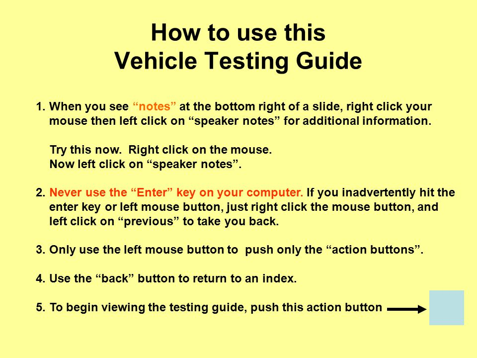 How to use this Vehicle Testing Guide 1.