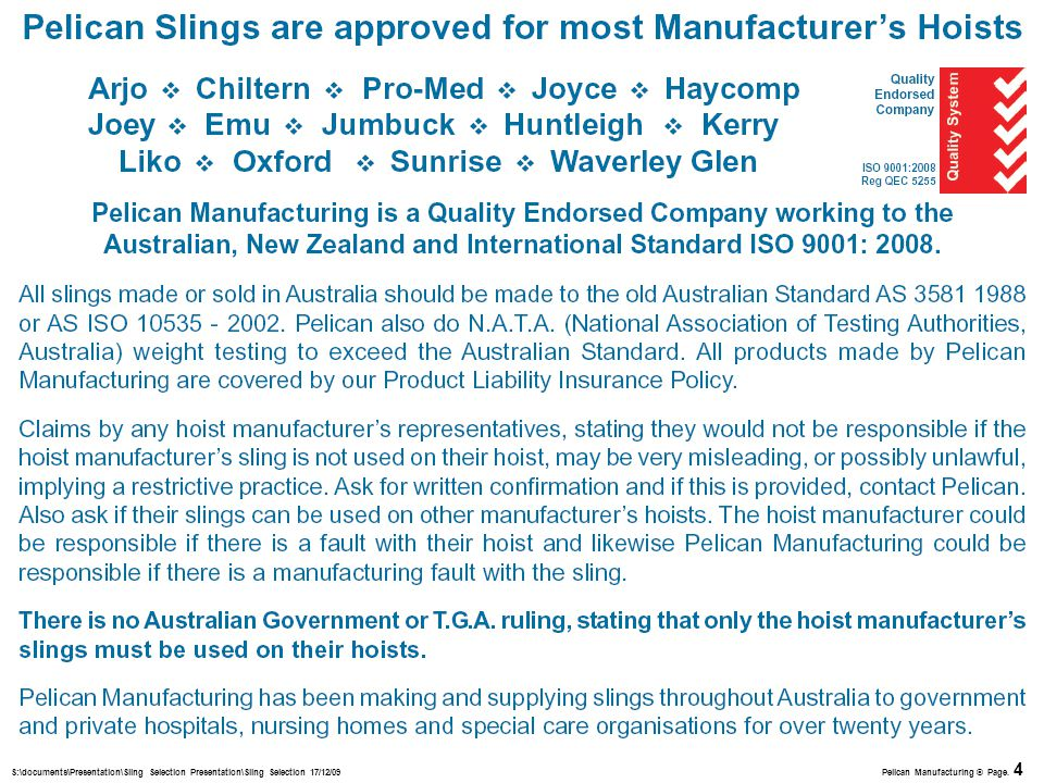 S:\documents\Presentation\Sling Selection Presentation\Sling Selection 17/12/09 Pelican Manufacturing © Page.