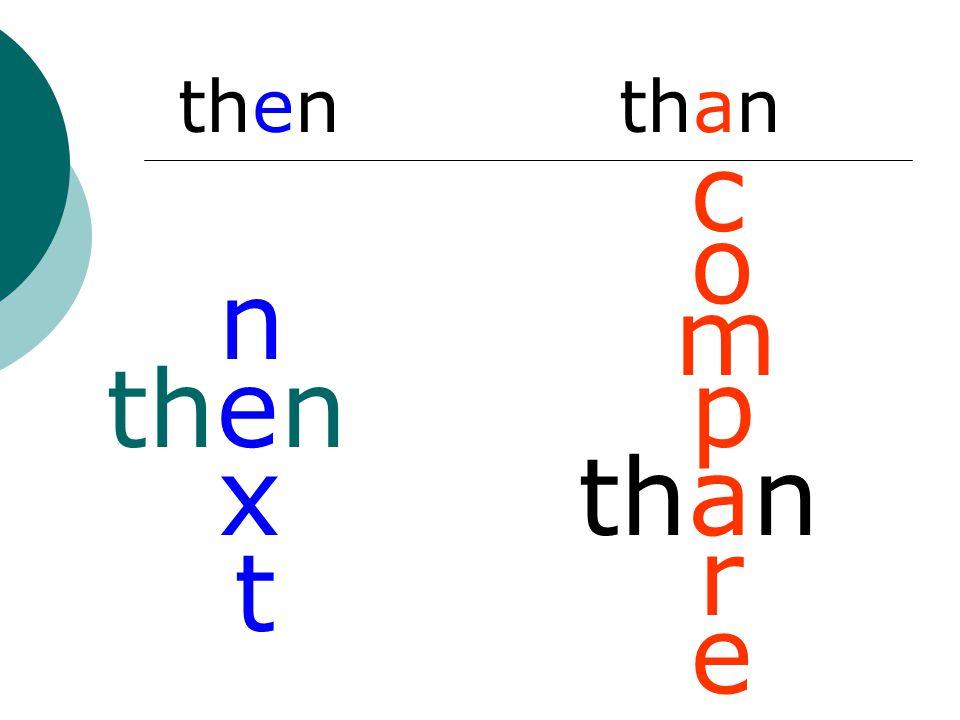 then than then n x t than c o m p r e
