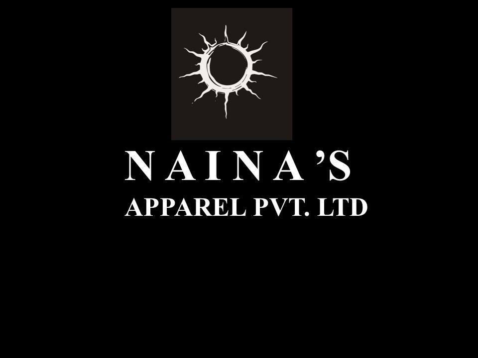 N A I N A 'S APPAREL PVT. LTD