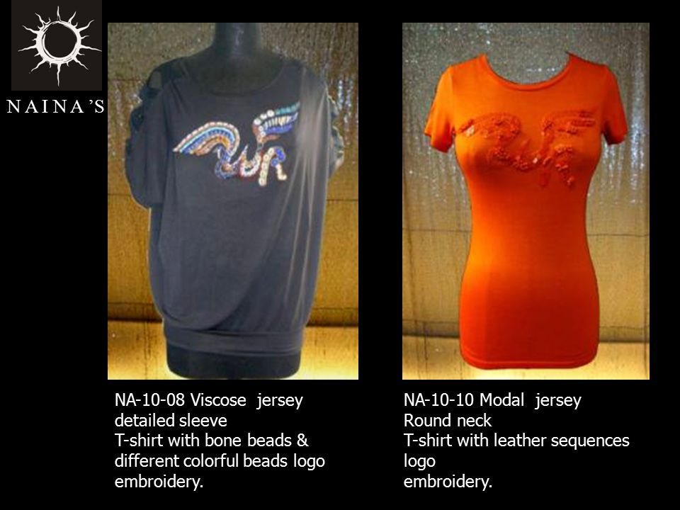 N A I N A 'S NA-10-08 Viscose jersey detailed sleeve T-shirt with bone beads & different colorful beads logo embroidery.