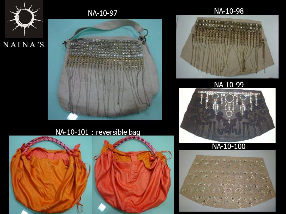 NA-10-97 NA-10-98 NA-10-99 NA-10-100 NA-10-101 : reversible bag N A I N A 'S