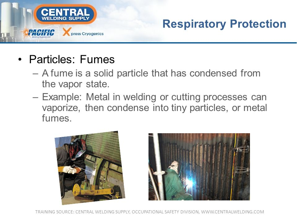 Particles: Fumes –A fume is a solid particle that has condensed from the vapor state.