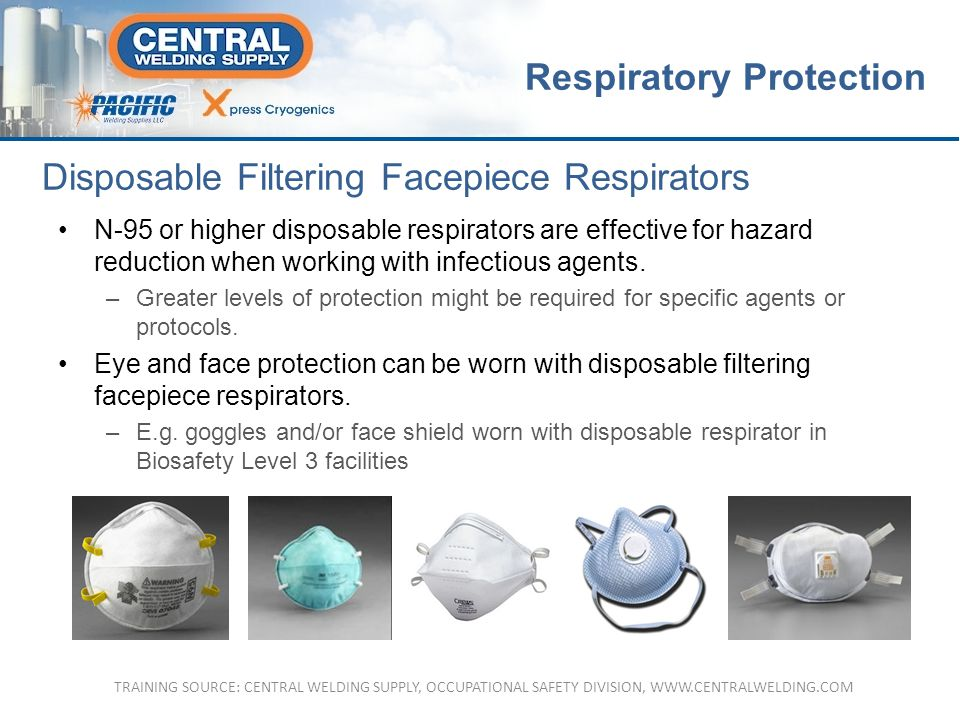 N-95 or higher disposable respirators are effective for hazard reduction when working with infectious agents.