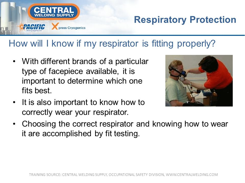 How will I know if my respirator is fitting properly.