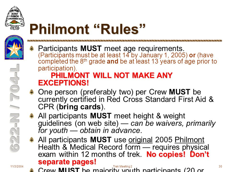 11/3/2004Trek Meeting 230 Philmont Rules PHILMONT WILL NOT MAKE ANY EXCEPTIONS.