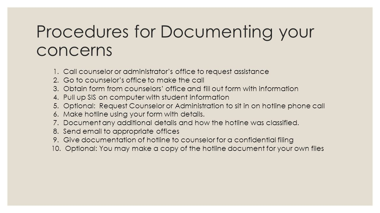 Procedures for Documenting your concerns 1.
