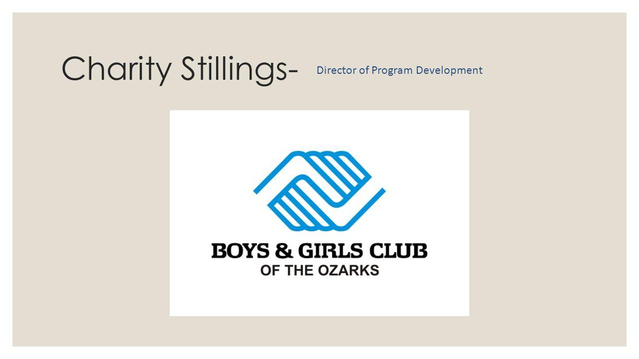 Charity Stillings- Director of Program Development