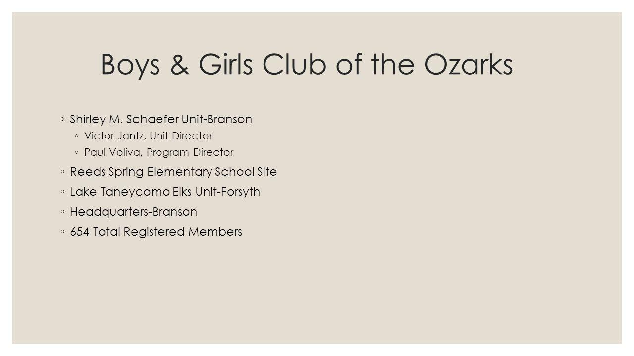 Boys & Girls Club of the Ozarks ◦ Shirley M.