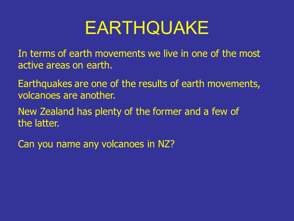EARTHQUAKE How many earthquakes do you think NZ has each year.