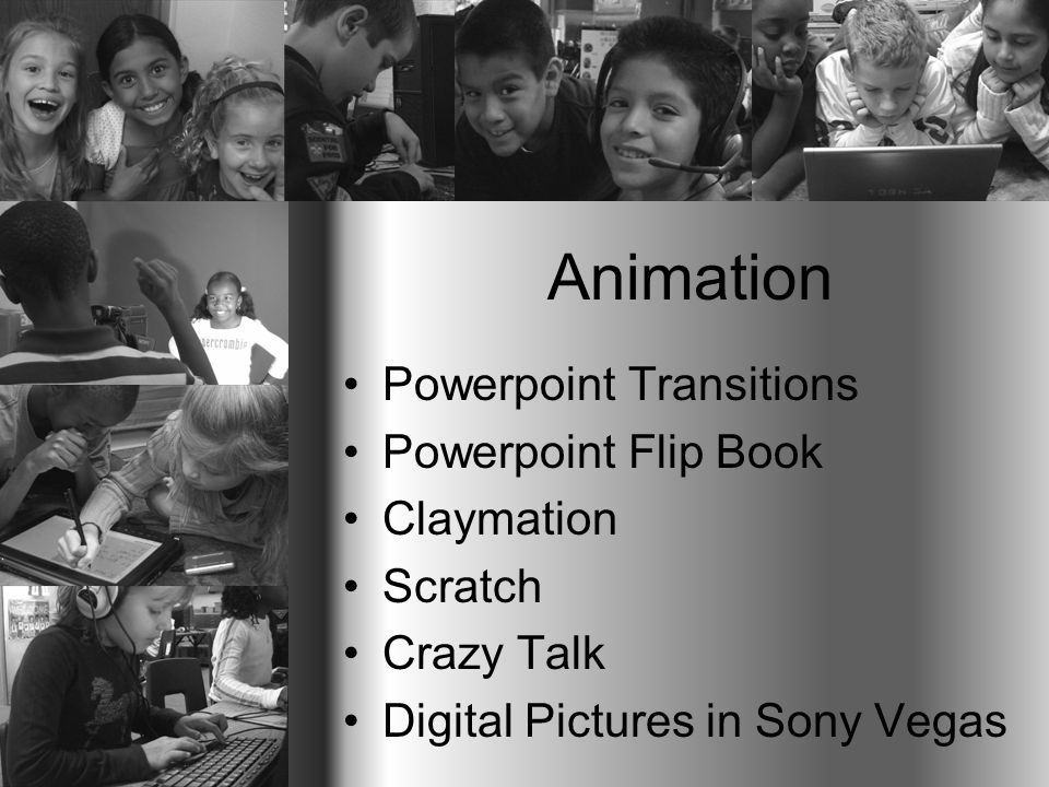 Animation Powerpoint Transitions Powerpoint Flip Book Claymation Scratch Crazy Talk Digital Pictures in Sony Vegas