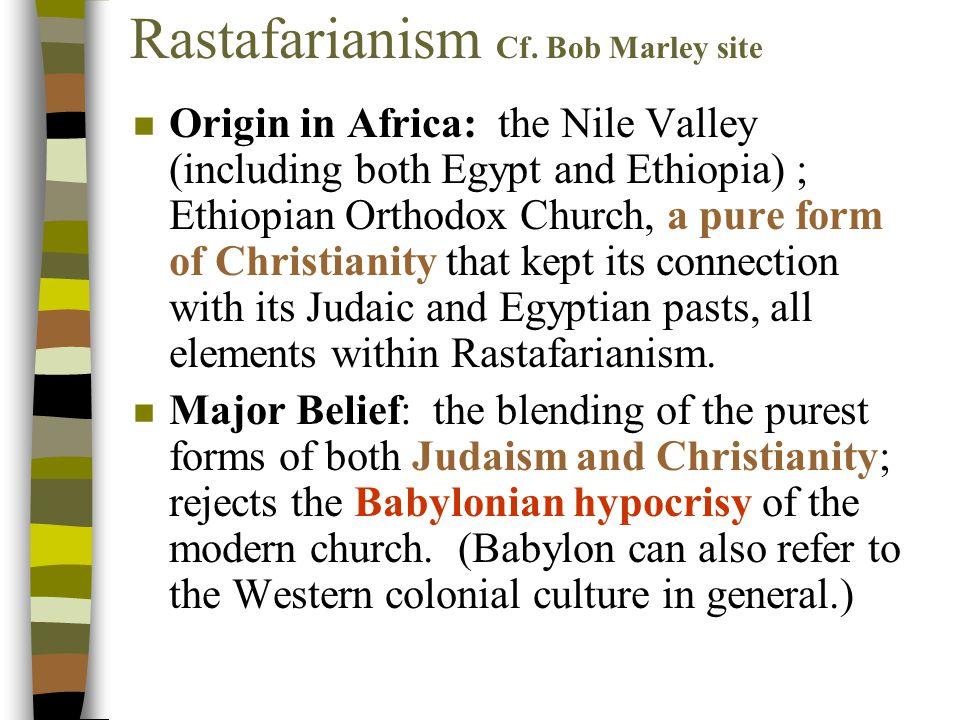 Rastafarianism Cf.