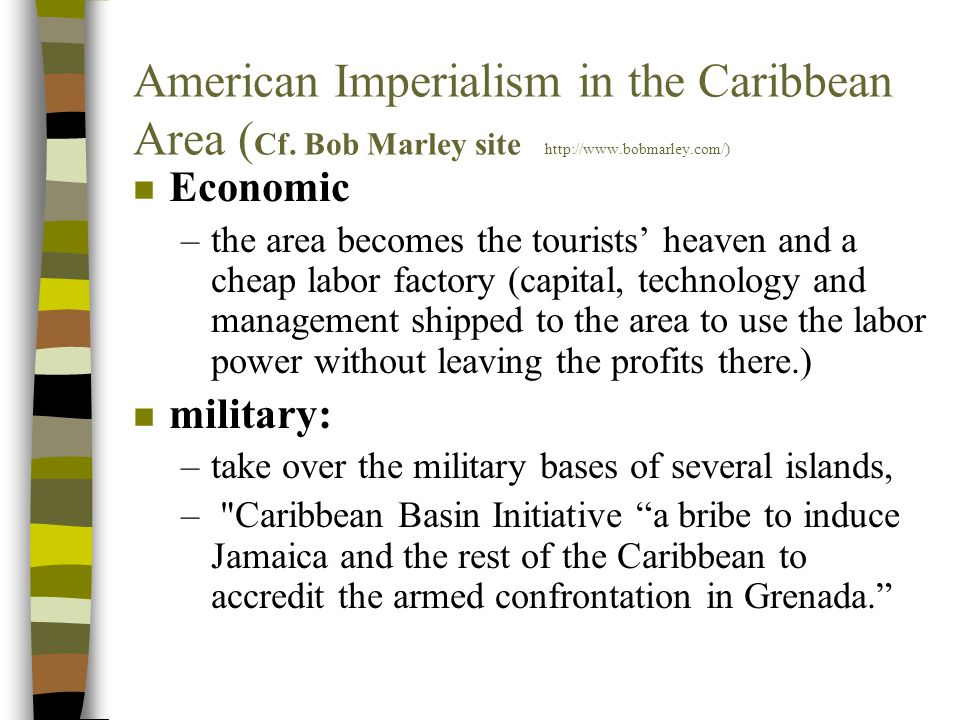 American Imperialism in the Caribbean Area ( Cf.