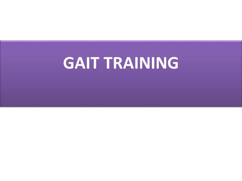 GAIT TRAINING