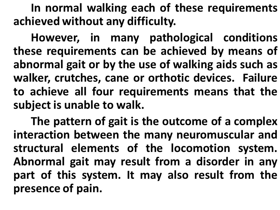 Walking up and down stairs training:  Go up stairs with good leg first and down stairs with the affected leg first.