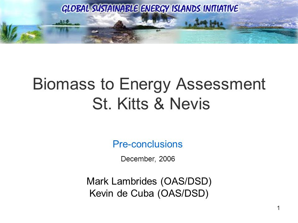 1 Biomass to Energy Assessment St.